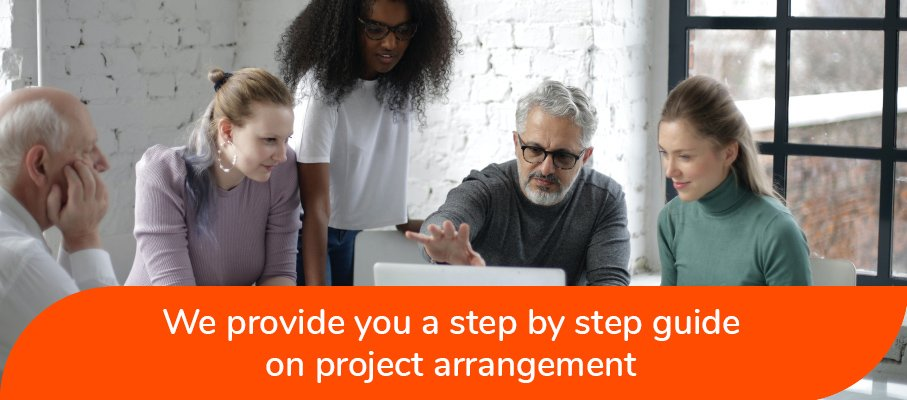 Step by Step guide on project arrangement