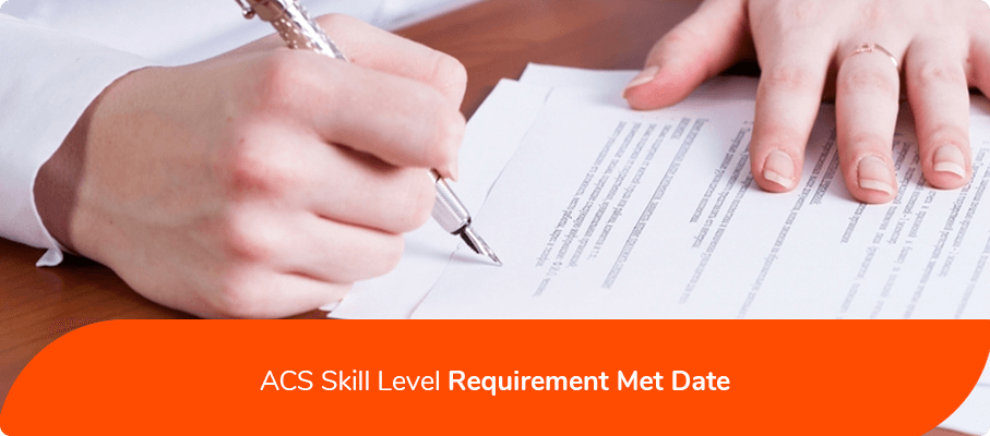 ACS Skill Level Requirement Met Date