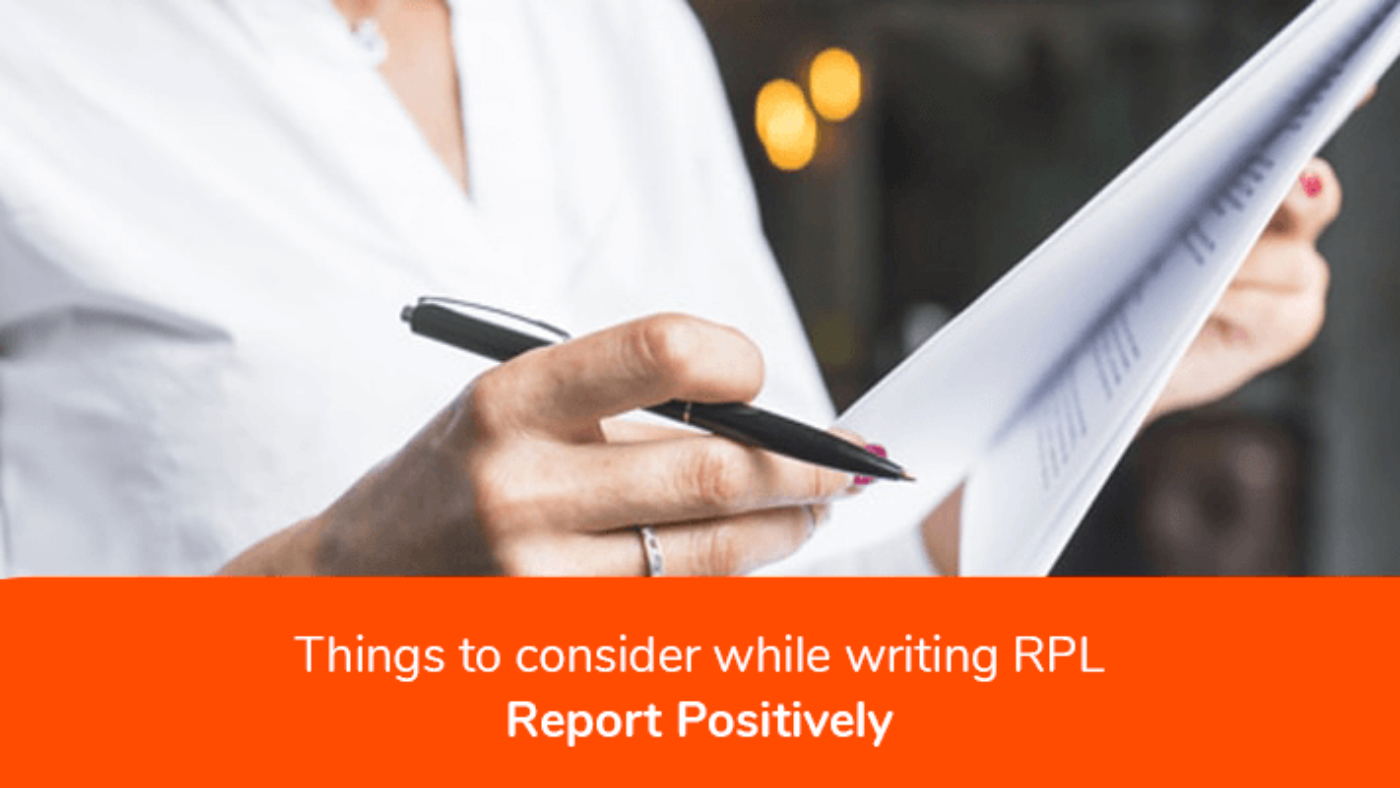 Things To Consider While Writing RPL Report Positively