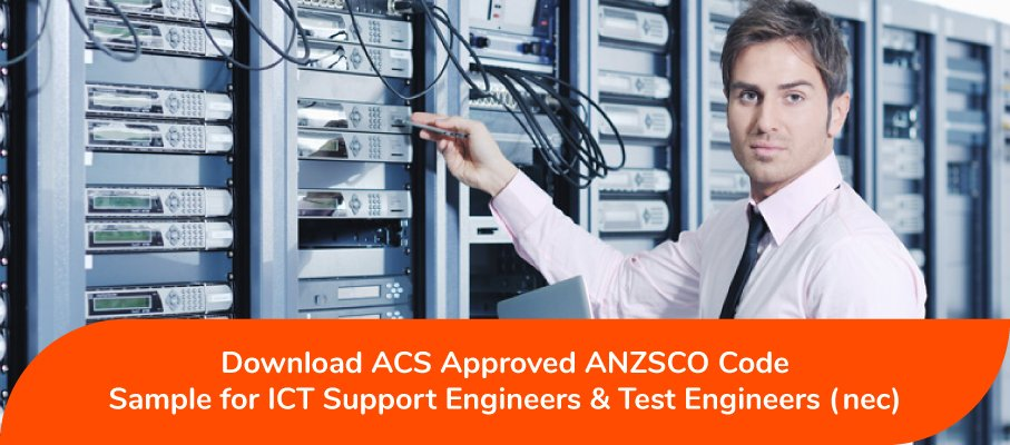 ICT Support and Test Engineers nec ANZSCO 263299
