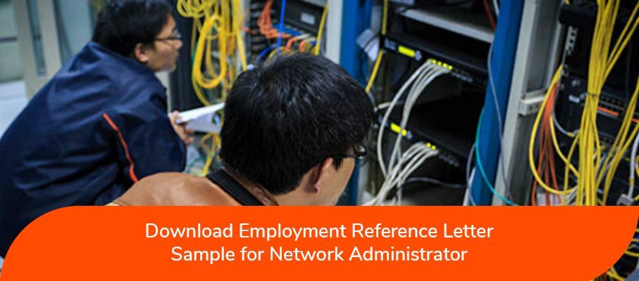acs reference letter sample for Network Administrator