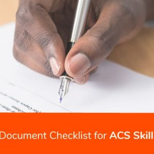 Complete Document Checklist for ACS Skill Assessment