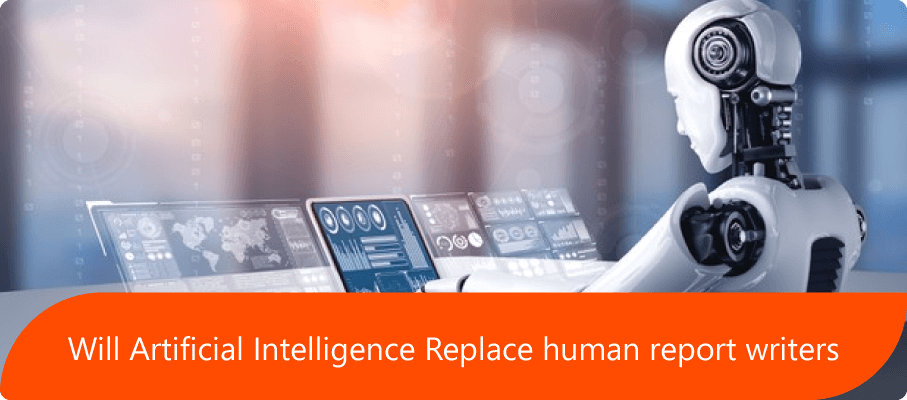 Will Artificial Intelligence replaces human report writers