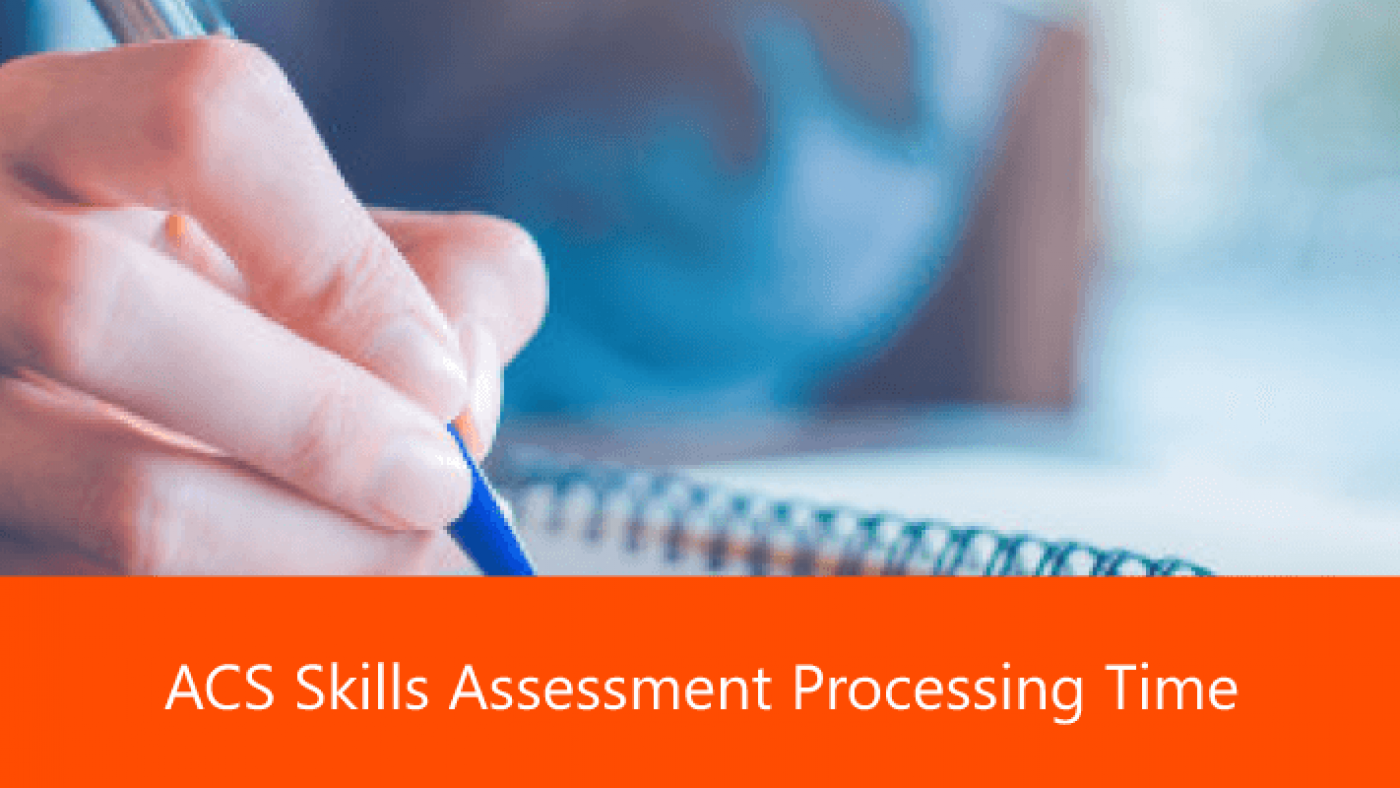 ACS Skills Assessment Processing Time