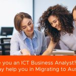 Are you an ICT Business Analyst? 5 Must Have Qualities