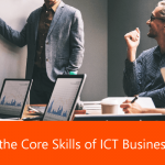 4 Core Skills of ICT Business Analyst